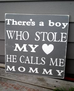Theres this boy,Rustic Wood Sign, Nursery Decor, Wood Wall Art, Custom phrase She Call Me Daddy, Call My Mom, Favorite Quotes, Best Quotes, Love Quotes, Nursery Signs, Nursery Ideas, Nursery Decor, I Love My Daughter
