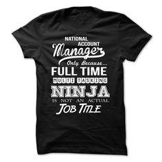 National Account Manager  T Shirt, Hoodie, Sweatshirt