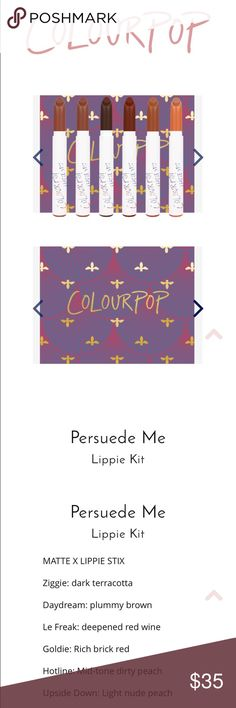 Colourpop persuede me lippie kit. Brand new Brand new lippie kit. Persuede me. Got two for Christmas. Selling one set. Never used Colourpop Makeup Lipstick