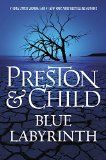 Blue Labyrinth by Douglas Preston & Lincoln Child