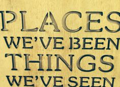 Places we've been things we've seen 2
