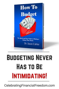 """Does making a budget feel too intimidating?    My latest book shows you how to quickly and easily start a budget that you can actually stick to.  No more intimidation!  No more living paycheck to paycheck!  Never again wonder why you have more month than money!   """"How to Budget- The Quick and Easy Guide to Making a Budget That Works""""  Check it out on the Celebrating Financial Freedom blog.  http://www.cfinancialfreedom.com/how-to-budget-quick-easy-budget-that-works  Budgeting, #Budget…"""