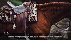 Un homme ne vaut pas mieux que son cheval, mais un homme a pied n'est pas un homme du tout.