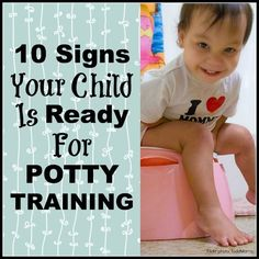 Is it time to ditch the diapers? 10 Signs Your Child is Ready for Potty Training | The Jenny Evolution