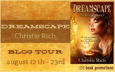 Blog Tour Stop: Review and Giveaway for Dreamscape (Netherworld #1) by Christie Rich