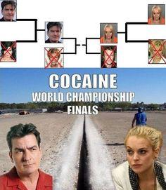 Cocaine World Championship Finals.