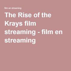 The Rise of the Krays film streaming - film en streaming