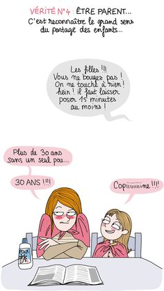 ETRE PARENTS - vérité n°4 Parenting Humor, Jokes, Comics, Funny, Phrases, Illustrations, Loneliness, Baby Humor, Just For Laughs