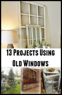 13 Projects Using Old Windows