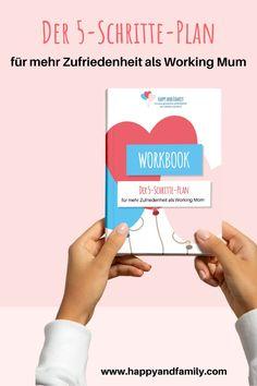 """Ich habe Dir den """"5 Schritte-Plan für mehr Zufriedenheit als Working  Mom""""  erstellt, der es Dir ganz leicht ermöglicht, die Baustellen der  Unzufriedenheit zu ermitteln. Der Plan hilft Dir auch zu bestimmen, was  Du aktiv für ein entspanntes und ausgeglichenes Mama-Leben tun kannst.  Hol Dir direkt hier den """"5 Schritte-Plan für mehr Zufriedenheit als  Working Mom"""" und überlasse Deine Zufriedenheit und Dein glückliches  Leben nicht dem Zufall! #workingmum #mehrzufriedenheit…"""