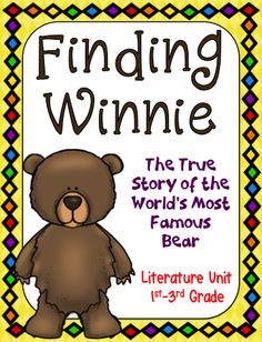 Finding Winnie: The True Story of the World's Most Famous Bear, by Lindsay Mattick is a narrative non-fiction picture book about how Winnie became a world famous bear. This literature unit is common core aligned for 1st-4th grade and is perfect for Veteran's Day, as it covers many Common Core standards. Teaching Resources, Teaching Ideas, Book Club Books, Book Lists, Story Of The World, First Grade Classroom, Class Activities, Common Core Standards, Children's Literature