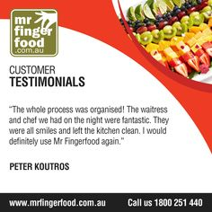 It is because of our food, service and care that costumers trust our company with their events!  Keep us in mind on your next party. Hire www.Mrfingerfood.com.au and let us work together! For enquiries and bookings, call party planner Nancy at 1300-369-058 (FREE CALL), Mondays to Sunday, 8AM-8PM. #cateringservices #cateringAustraliawide #partycatering #eventcatering