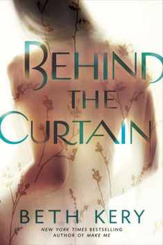 If you loved 50 Shades, check out these 14 steamy romance books, including Behind the Curtain by Beth Kery.