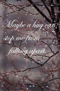Hugs falling apart