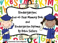 Meet Common Core Standards and make kindergarten graduation a memorable day with this end-of-year kindergarten memory book with matching kindergarten diplomas and invitations. Description from pinterest.com. I searched for this on bing.com/images