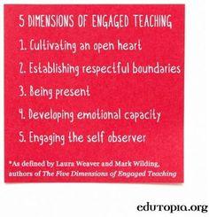 5 dimensions of engaged teaching via www.Edutopia.org
