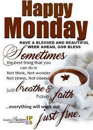 Monday Morning Greetings, Monday Morning Quotes, Good Morning Happy Monday, Good Morning Inspirational Quotes, Good Morning Good Night, Happy Monday Images, Happy Monday Quotes, Funny Monday, Monday Humor