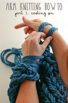 arm knitting tutorial series from Anne at Flax & Twine: