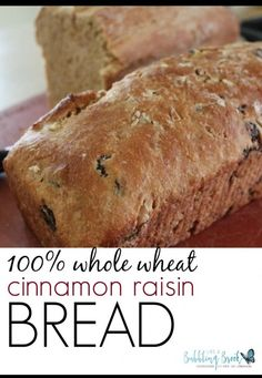 100% WHOLE WHEAT CINNAMON RAISIN BREAD RECIPE.  Soaks the flour the night before to make it a great tasting, smooth whole grain bread.  Excellent!  From likeabubblingbrook.com | Encouragement for Intentional Homemaking