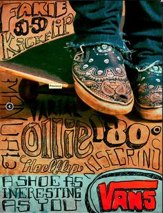 This poster gives a retro feeling to it with the type, using fonts and designs that were popular in the 1990s; type that appeals to the target audience of teenagers and young adults. https://www.behance.net/gallery/VANS-A-Shoe-As-Interesting-As-You/2167441