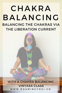 The liberation current of the chakras travels from root to crown. Read more about it and practice a chakra balancing vinyasa flow that moves up the liberation current! Yoga Flow, Karma, Yoga Style, Reiki Training, Learn Reiki, How To Start Yoga, Chakra Meditation, Chakra Healing, Meditation Rooms