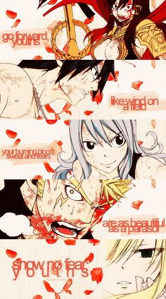 Fairy tail their quotes are so beautiful one of the reasons why it's my favorite anime
