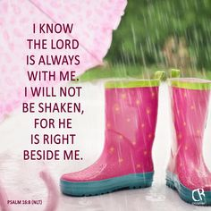 I know the Lord is always with me. I will not be shaken, for he is right beside me. - Ps 16:8 #NLT #Bible