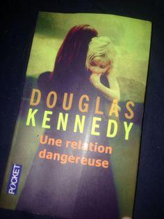 @BiZonTine : Une relation dangereuse de Douglas Kennedy