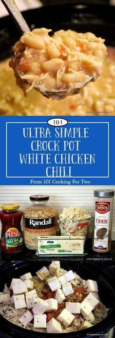 Ultra Simple Crock Pot White Chicken Chili via 101 Cooking for Two