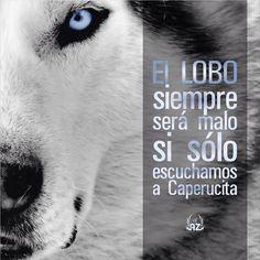 *♥* ❥‿↗ y visto a la inversa tambien: Caperucita siempre sera mala o tonta o lo que el lobo quiera decir de ella si solo lo escuchamos a el. Wolf Quotes, Me Quotes, Qoutes, Spanish Quotes, Inner Peace, Sentences, Karma, Mindfulness, Inspirational Quotes