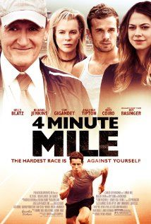 4 Minute Mile -- (HAVEN'T SEEN IT YET) --- A former track coach decides to train a student with natural athletic talent. Tragedy strikes right before the biggest race of his life, forcing him to confront everything that has been holding him back.