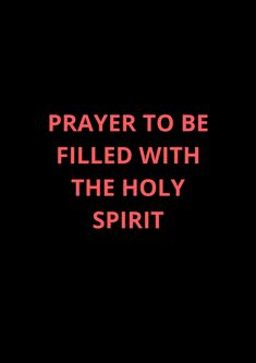 Prayer can be defined as a direct communication with God by faith, concerning the issues of your life. Prayer is the medium that connects us to the supernatural. Through prayer we tell God about issues of our lives that troubles us. Prayer Scriptures, Bible Prayers, Prayers For Healing, Holy Spirit Quotes, Holy Spirit Prayer, Spiritual Warfare Prayers, Spiritual Growth, Midnight Prayer, Fatima Prayer