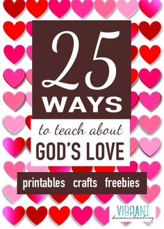 Valentine's Day is a great opportunity to not just share about love... but God's great love! This list has 25 great printable, crafts, freebies, coloring pages, and other activities! Vibrant Homeschooling