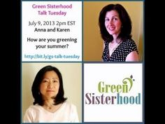 Greening Your Summer with Karen and Anna.  We discussed such issues as changing your air conditioning unit, EMFs, and more.