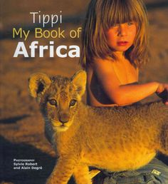 Tippi, my book of Africa From Glob - Arts