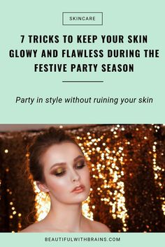 Whether it's the festive season or not, knowing how to take care of your skin after glamming it up for a night is crucial to it staying in tip top condition. Here's a few tips... #skincare #skincareoutine Skin Tips, Skin Care Tips, How To Get Rid Of Acne, How To Find Out, Prevent Wrinkles, Festival Party, Clear Skin, Glowing Skin, Your Skin