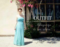 OUTFIT ...l'eleganza di un abito...