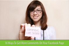 16 Ways To Get More Comments On Your  #Facebook Page