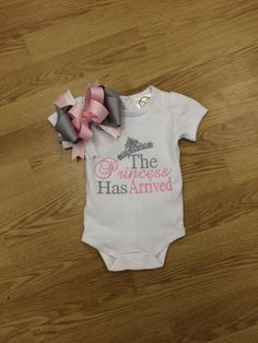 The princess has arrived onesie by heavenscentinc on Etsy