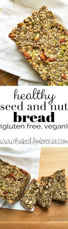 Healthy Seed and Nut Bread (gluten free, vegan)