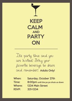 Keep Calm and Party On, Adult party invitation. $15.00, via Etsy.