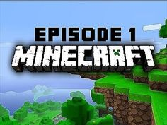 http://minecraftstream.com/minecraft-episodes/minecraft-episode-1-13/ - Minecraft - Episode 1  Welcome to my first Minecraft episode series. On this channel I shall be doing Gaming, Collaborations, Vlogs  and Reviews. I am planning on making much more videos and hoping to be a big YouTube star.