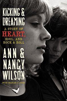 Ann And Nancy Wilson Of Heart's New Book: 'Kicking