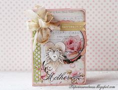Paperie Sweetness: One shabby little card...mothers day