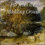 Librivox recording of Far From the Madding Crowd by Thomas Hardy. Read by LibriVox Volunteers. Far from the Madding Crowd is Thomas Hardy's fourth. English Novels, English Literature, Classic Literature, Far From Madding Crowd, Audio Books, All About Time, Free, 19th Century, Archive