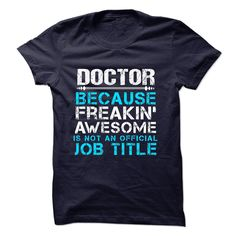 #jobs #teacher #tshirts... Cool T-shirts  DOCTOR at (Cua-Tshirts)  Design Description: This special gift for you and your friends in this season.We also have more styles for your interests (job, funny, company, name v..v.)? Just searching with your keyword on the Search Toolb...
