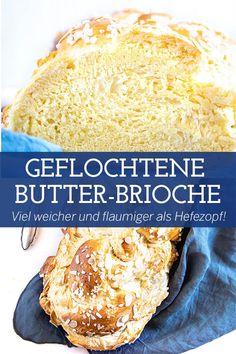 Die Brioche ist das französische Pendant zum österreichischen Striezel und zum deutschen Hefezopf. Sie enthält deutlich mehr Butter als diese beiden und ist daher unfassbar flaumig und zart. Eine geflochtene Butter-Brioche ist für mich das beste selbstgemachte Hefegebäck, das es gibt. Ich backe sie jedes Jahr zu Ostern anstelle des österreichischen Osterbrotes, das eben ein Striezel ist – weil ich es lieber buttrig habe. Butter Brioche, Croissant, Deserts, Challah, Bread Baking, Eat Clean Breakfast, Crescent Roll, Postres, Dessert