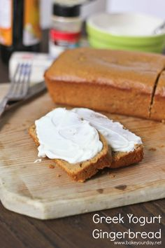 Greek Yogurt Gingerbread- genius! Sounds delicious, can't wait to try it.