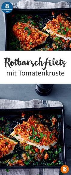 Rotbarschfilets mit Tomatenkruste Rotbarschfilets mit Tomatenkruste 2 Portionen, 8 SmartPoints / Portion, Weight Watchers, Fisch, fertig in 30 min. The post Rotbarschfilets mit Tomatenkruste & Rezepte appeared first on Low carb recipes . Healthy Snacks, Healthy Eating, Healthy Recipes, Shrimp Recipes, Fish Recipes, Greek Recipes, Plats Weight Watchers, Red Fish, The Best