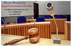 Bhasha Bharati provides professional legal interpretation that is reliable and accurate